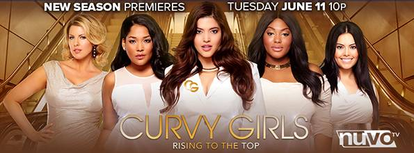 curvy tv show alert   u201ccurvy girls returns to nuvo tv for